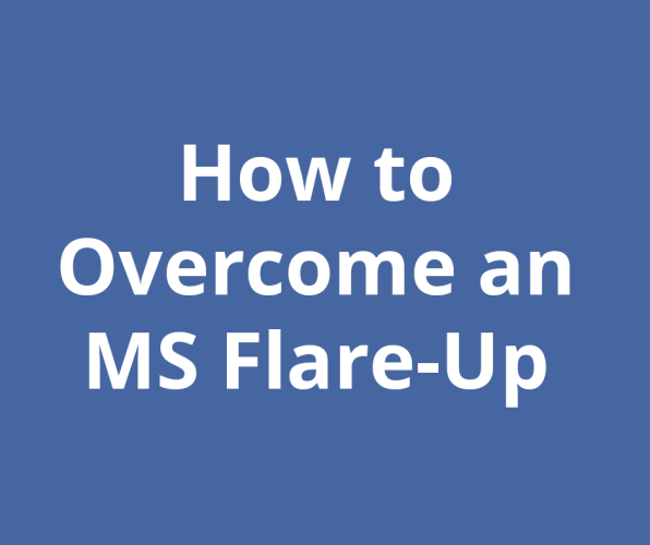How to Overcome an MS Flare-Up